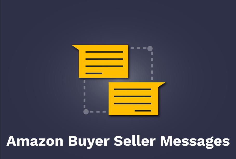 Amazon Buyer Seller Messages