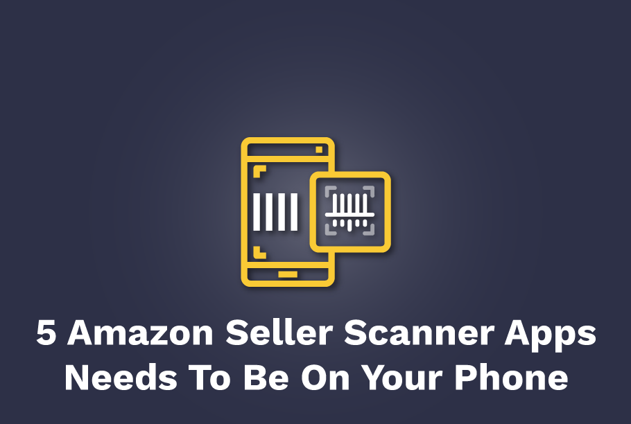Amazon Seller Scanner Apps